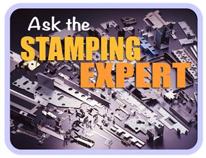 Ask the Stamping Expert