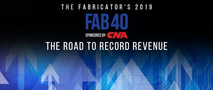 The Fabricator's 2019 FAB 40